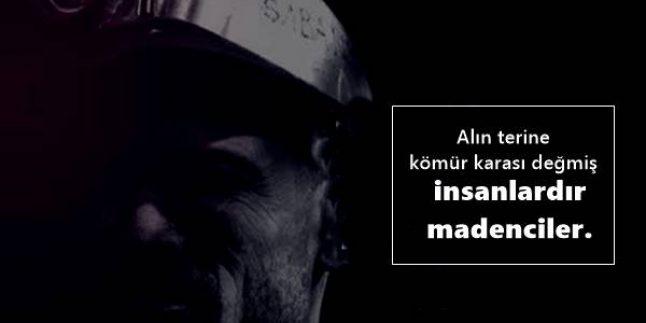Madenci İle İlgili Sözler, Madenci Sözleri