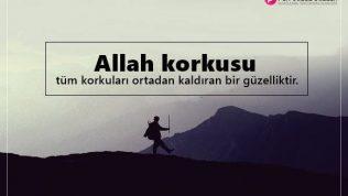 Allah Korkusu İle İlgili Sözler, Allah Korkusu Sözleri