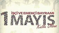 İşçi Bayramı Sözleri, 1 Mayıs Sözleri