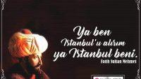 İstanbul'un Fethi Sözleri – Çok İyi Sözler