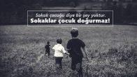 Sokak Çocukları İle İlgili Sözler